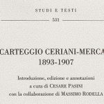 CARTEGGIO<br>CERIANI – MERCATI<br>1893 – 1907
