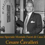 «Premio Speciale Montale Fuori di Casa» 2021  a Cesare Cavalleri
